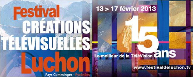 Coup d&#8217;envoi du 15&#232;me Festival des Cr&#233;ations t&#233;l&#233;visuelles de Luchon