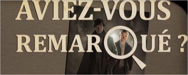 Aviez-vous remarqué ? Les petits détails cachés de Sherlock