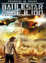 Prisoners of Power : Battlestar Rebellion en streaming