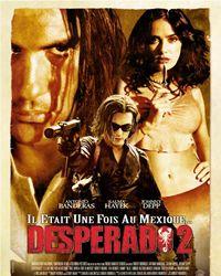 Affiche du film Desperado 2 - Il était une fois au Mexique
