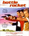Affiche du film Bottle Rocket