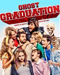 Affiche du film Ghost Graduation