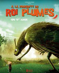 Affiche du film A la poursuite du Roi Plumes