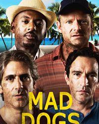 Affiche de la série Mad Dogs (US)
