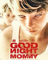 Affiche du film Goodnight Mommy