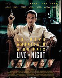 Affiche du film Live By Night