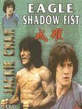 Télécharger Eagle shadow fist Complet VF Uploaded