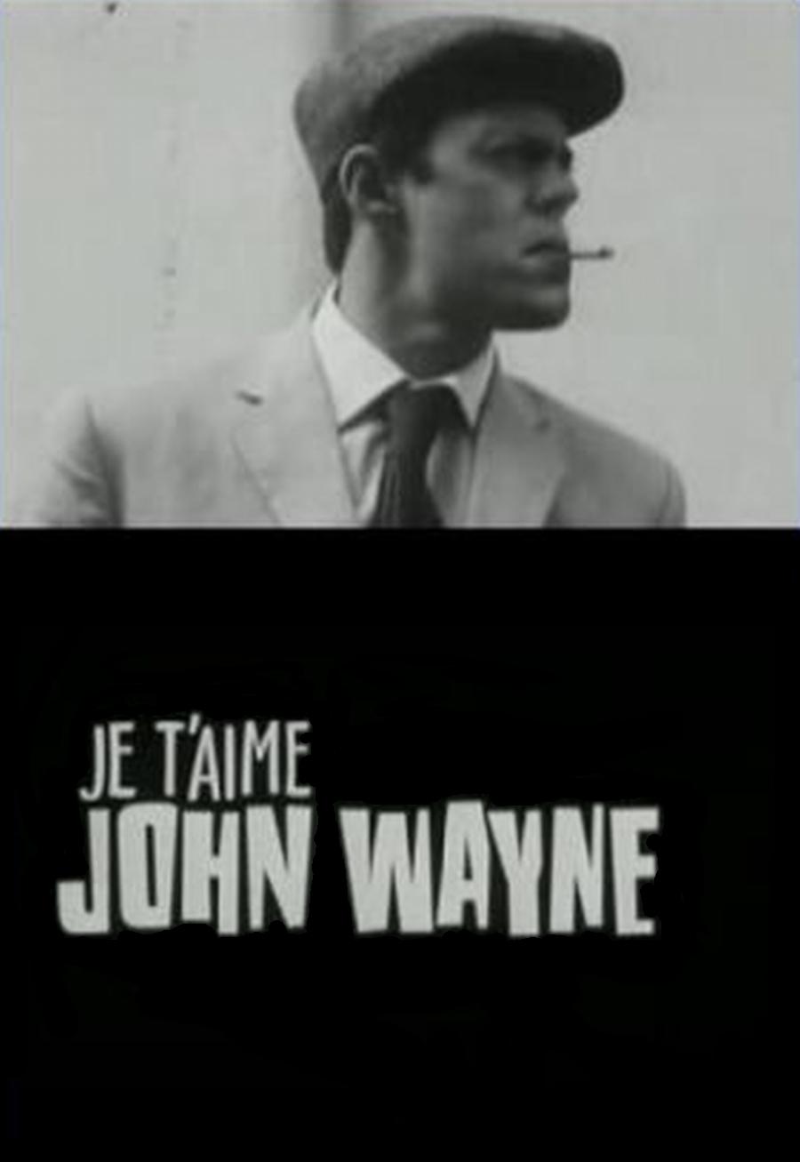 Télécharger Je t'aime John Wayne TUREFRENCH Gratuit