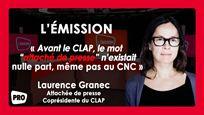 """Boxoffice l'émission #12 : """"Avant le CLAP, le mot attaché de presse n'existait nulle part, même pas au CNC"""", explique Laurence Granec"""